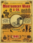 Montgomery Ward & Co. Catalogue and Buyers' Guide 1895 Cover Image