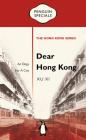 Dear Hong Kong: An Elegy to a City (Penguin Specials: The Hong Kong Series) Cover Image