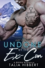 Undone by the Ex-Con Cover Image