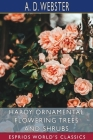 Hardy Ornamental Flowering Trees and Shrubs (Esprios Classics) Cover Image