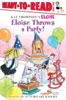 Eloise Throws a Party! Cover Image