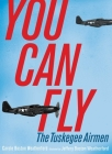 You Can Fly: The Tuskegee Airmen Cover Image