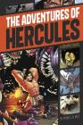 The Adventures of Hercules (Graphic Revolve: Common Core Editions) Cover Image