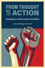 From Thought to Action: Developing a Social Justice Orientation Cover Image