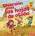 Diversión Con Las Hojas de Otoño (Fall Leaves Fun) Cover Image