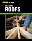 Framing Roofs: With Larry Haun Cover Image