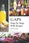GAPS, Stage by Stage, With Recipes Cover Image