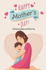 Happy Mother's Day!: Short Stories for Toddlers about Mother's Day: Happy Mother's Day, Gift for Mom, Mother and Daughter, Mother's Day Gif Cover Image
