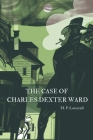 The Case of Charles Dexter Ward Cover Image