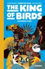 The King of the Birds: Gamayun Tales Vol. 1 (The Gamayun Tales #1) Cover Image