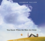 You Know When the Men Are Gone Cover Image