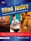Blind Justice: Courtroom Situations for the Classroom Cover Image