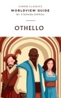 Worldview Guide for Shakespeare's Othello: Worldview Guide Cover Image