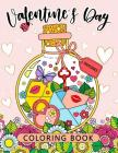 Valentines Day Coloring Book: Stress-relief Coloring Book For Grown-ups (I love you) Cover Image