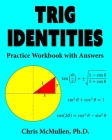 Trig Identities Practice Workbook with Answers Cover Image