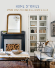 Home Stories: Design Ideas for Making a House a Home Cover Image