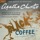 Black Coffee: A Hercule Poirot Mystery (Hercule Poirot Mysteries (Audio) #7) Cover Image