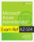 Exam Ref Az-104 Microsoft Azure Administrator Cover Image