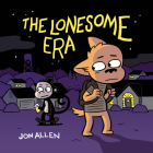 The Lonesome Era Cover Image