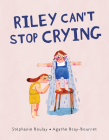 Riley Can't Stop Crying Cover Image