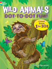 Wild Animals Dot-To-Dot Fun!: Count from 1 to 101 (Dover Children's Activity Books) Cover Image