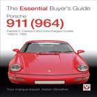 Porsche 911 (964):  Carrera 2, Carrera 4 and Turbocharged Models 1989 to 1994 (The Essential Buyer's Guide) Cover Image