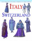 Italy and Switzerland (Cultures and Costumes: Symbols of Their Period) Cover Image