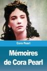Mémoires de Cora Pearl Cover Image