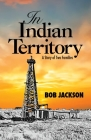 In Indian Territory: A Story of Two Families Cover Image