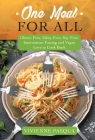 One Meal for All: Gluten Free, Dairy Free, Soy Free, Intermittent Fasting and Vegan Love to Cook Book Cover Image