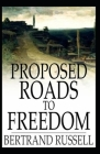 Proposed Roads to Freedom: Illustrated Edition Cover Image