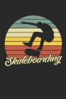Skateboarding: Notebook/Diary/Organizer/120 checked pages/ 6x9 inch Cover Image