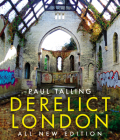 Derelict London: All New Edition Cover Image