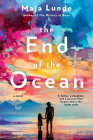 The End of the Ocean: A Novel Cover Image