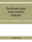 The phonetic values of the cuneiform characters Cover Image