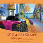 No Escape Claws (Second Chance Cat Mystery #6) Cover Image