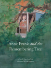 Anne Frank and the Remembering Tree Cover Image