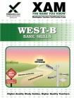 West-B Basic Skills Teacher Certification Test Prep Study Guide (Xam West-E/Praxis II) Cover Image