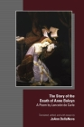 The Story of the Death of Anne Boleyn: A Poem by Lancelot de Carle (Medieval and Renaissance Texts and Studies #580) Cover Image