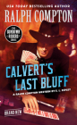 Ralph Compton Calvert's Last Bluff (The Sundown Riders Series) Cover Image