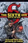 The Sixth Gun: DAYS OF THE DEAD Cover Image