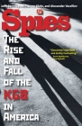 Spies: The Rise and Fall of the KGB in America Cover Image
