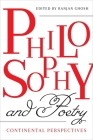 Philosophy and Poetry: Continental Perspectives Cover Image