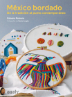 México bordado: De la tradición al punto contemporáneo Cover Image