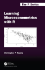 Learning Microeconometrics with R (Chapman & Hall/CRC the R) Cover Image