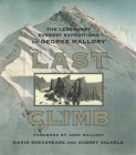 Last Climb: The Legendary Everest Expedition of George Mallory Cover Image