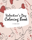 Valentine's Day Coloring Book for Teens and Young Adults (8x10 Coloring Book / Activity Book) Cover Image