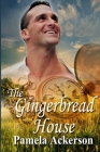 The Gingerbread House Cover Image