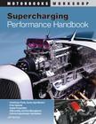 Supercharging Performance Handbook (Motorbooks Workshop) Cover Image