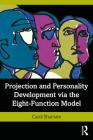 Projection and Personality Development Via the Eight-Function Model Cover Image